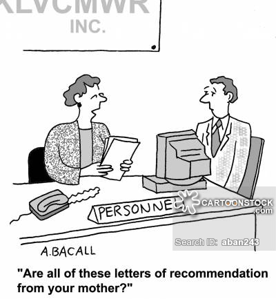 """Are all these letters of recommendation from your mother?"""